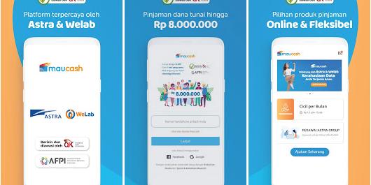 Cara Ajukan Pinjaman Online Maucash Maucash