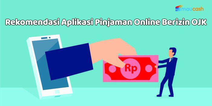 Rekomendasi Aplikasi Pinjaman Online Cepat Cair Terpercaya