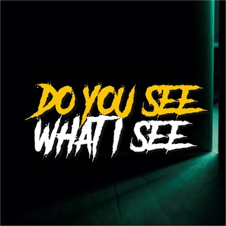 do you see what i see podcast indonesia