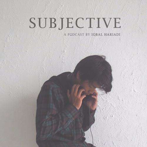 subjective podcast